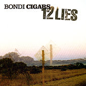 12 Lies by Bondi Cigars