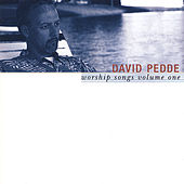 Worship Songs Volume One by David Pedde