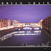 A Summer in Italy by Brian Crain