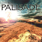 Palisade: Lost in Paradise by Gary Schutt
