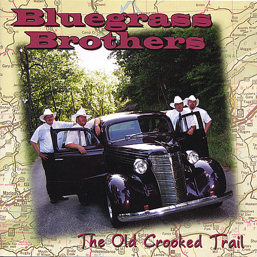 The Old Crooked Trail - Hh-1370 by Bluegrass Brothers
