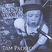 The Long Walk by Tom Pacheco