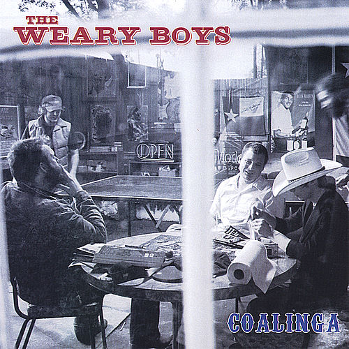 Coalinga by The Weary Boys