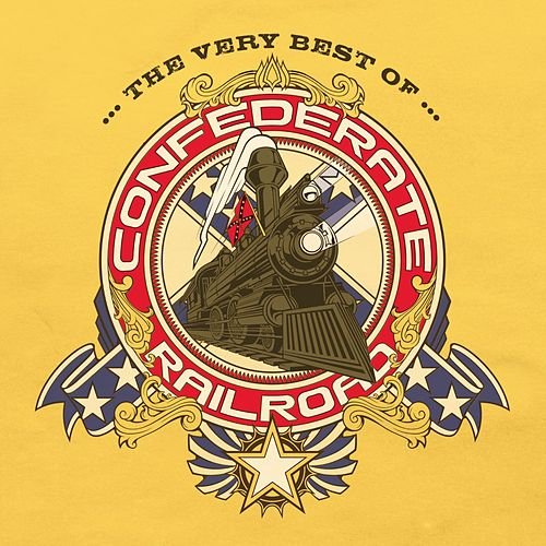 The Very Best Of Confederate Railroad by Confederate Railroad