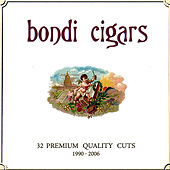 32 Premium Quality Cuts 1990-2006 by Bondi Cigars