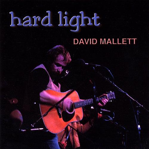 Hard Light by David Mallett