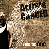 Artists Against Cancer Volume One by Various Artists