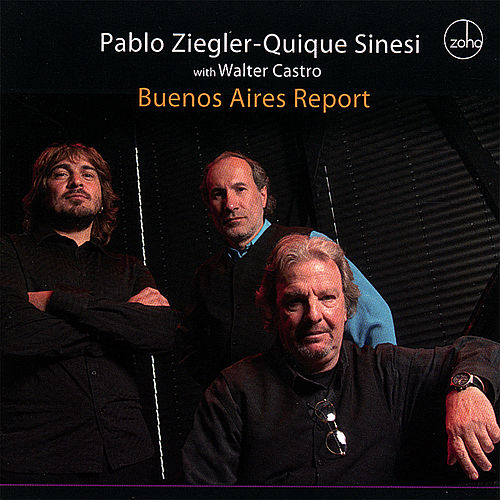 Buenos Aires Report by Pablo Ziegler