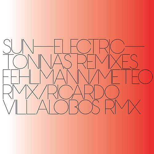 Toninas Remixes by Sun Electric