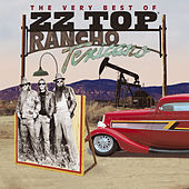 Rancho Texicano: The Very Best of ZZ Top by ZZ Top