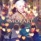 Klassische Kind Liebt Mozart – Wachsen mit Klavier, Die Besten Stücke von Klassikern, Schöne Zeit mit Berühmten Komponist, Mozart Musik für Alles Kinder, Hintergrundmusik für Spaß by Schöne Kindermusik Welt
