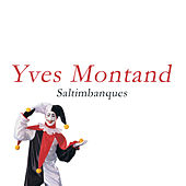 Saltimbanques von Yves Montand