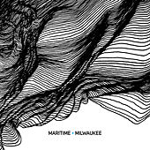 Milwaukee - Single by Maritime