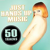 Just Hands Up Music by Various Artists
