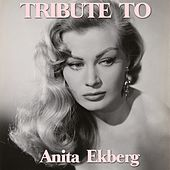 La Dolce Vita: Tribute to Anita Ekberg by Various Artists