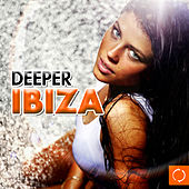 Deeper Ibiza by Various Artists