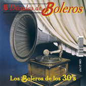 Los Boleros de los 30's by Various Artists