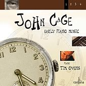 John Cage - Early Piano Music by Tim Ovens