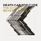 The Ghosts of Beverly Drive von Death Cab For Cutie