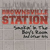 Smokin' In The Boys Room & Other Hits by Brownsville Station