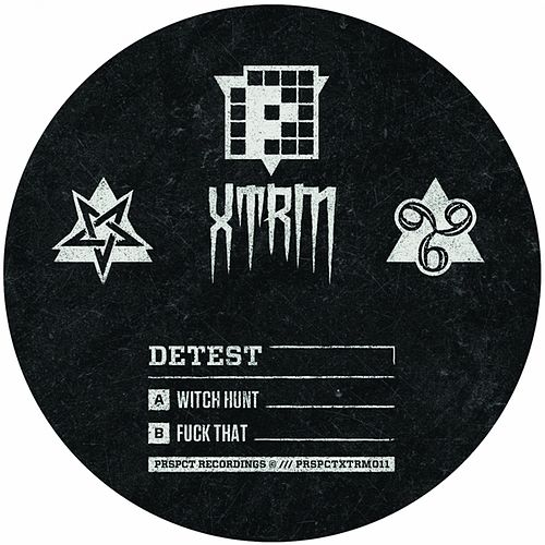 Witch Hunt / Fuck That by Detest