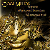 We Can Work It Out by Cool Million