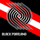 Black Portland Deluxe by Various Artists