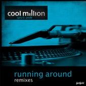 Running Around Remixes by Cool Million