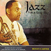 Jazz for a Lazy Day by Benny Carter