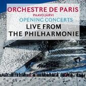 Opening Concerts: Live from the Philharmonie de Paris by Orchestre de Paris