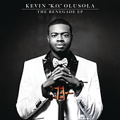 The Renegade EP von Kevin Olusola