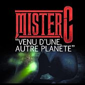 Venu d'une autre planète by Mister C