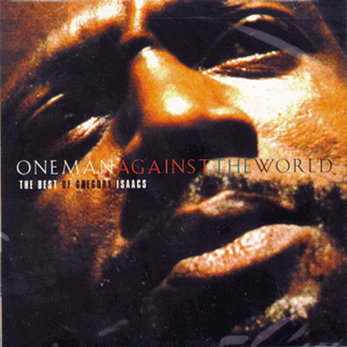 One Man Against The World: The Best Of... by Gregory Isaacs
