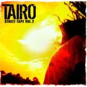Street Tape Vol.2 by Taïro