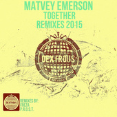 Together [Remixes 2015] by Matvey Emerson