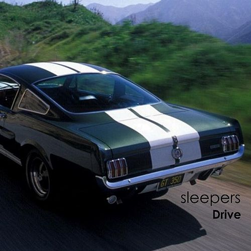 Drive by The Sleepers