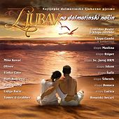 Ljubav Na Dalmatinski Nacin by Various Artists