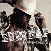 Euro Rap History by Various Artists