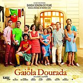 A Gaiola Dourada (Banda Sonora Original) by Various Artists