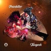 Tangosh by Painkiller