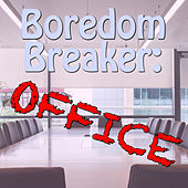 Boredom Breaker: Office by Various Artists
