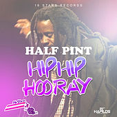 Hip Hip Hooray - Single by Half Pint