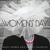 Women's Day (Great Women Sing Gospel Favorites) by Various Artists