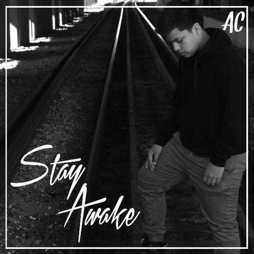 Stay Awake by AC
