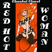 Red Hot Woman by Chantal Claret