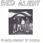 Blood, Sweat 'n' Beers by Red Alert