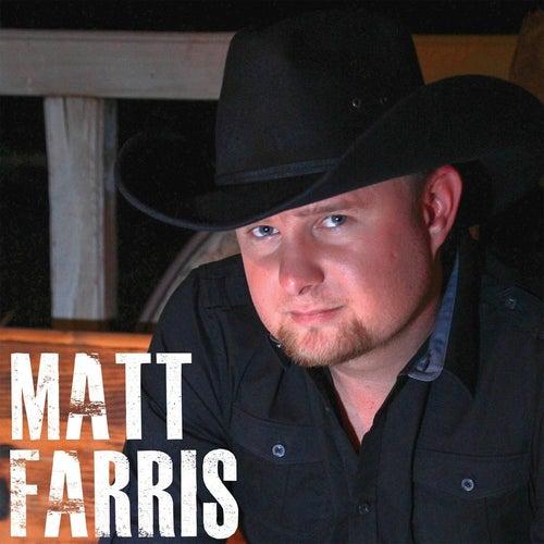Matt Farris by Matt Farris