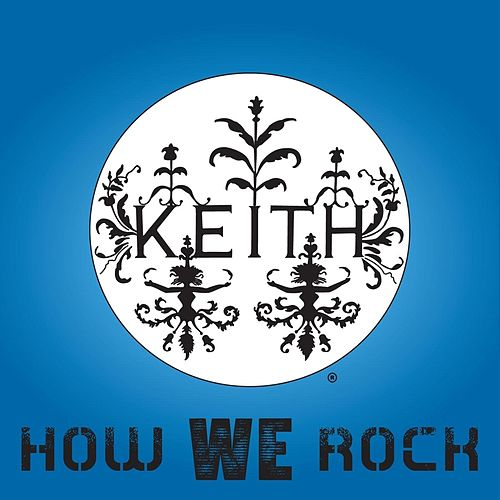 How We Rock by Keith (Rock)