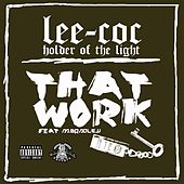 That Work (feat. M. Bradley) by Lee-Coc