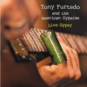 Live Gypsy by Tony Furtado